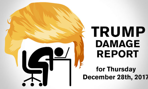 Trump Damage Report – 12/28/2017